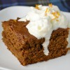Old Fashioned Gingerbread with Orange Scented Whipped Cream