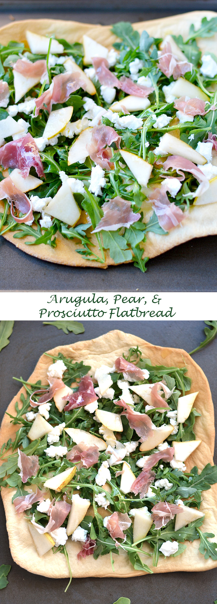 Arugula Pear Prosciutto & Goat Cheese Flatbread with Meyer Lemon Dressing